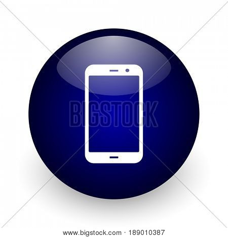 Smartphone blue glossy ball web icon on white background. Round 3d render button.
