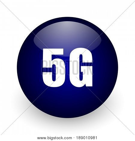 5g blue glossy ball web icon on white background. Round 3d render button.