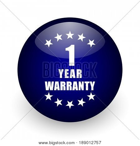 Warranty guarantee 1 year blue glossy ball web icon on white background. Round 3d render button.