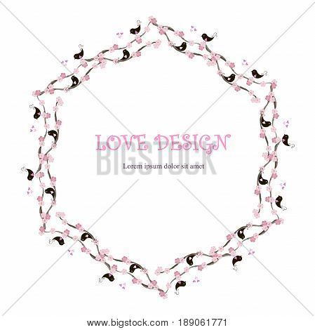 Round loving design, Lorem Ipsum background. Painting pink and black loving birds, blooming branches, hearts on white. Stock vector illustration for wedding design