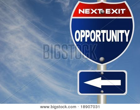 Opportunity road sign