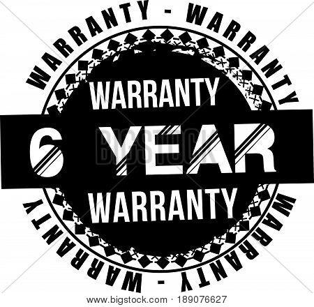6 year warranty vintage grunge rubber stamp guarantee background