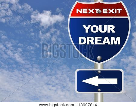 Your dream road sign