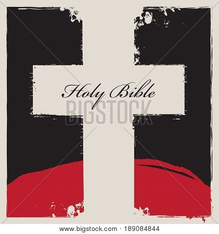 sign of the white cross on an abstract black background with a mountain in the background and inscription Holy Bible