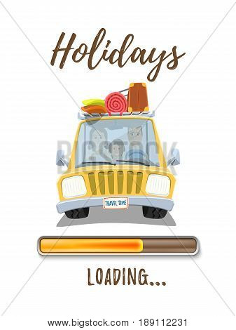 Holidays loading poster template with yellow car and happy family inside isolated on white background. Vector illustration.