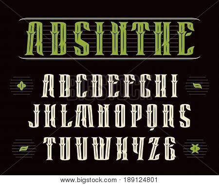 Decorative serif font in vintage style. Design for labels of alcoholic drinks - absinthe whiskey gin rum bourbon scotch craft beer