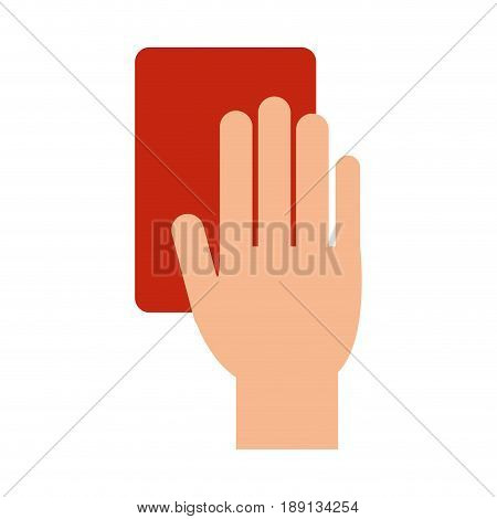 referee hand with red card soccer or football  related icon image vector illustration design