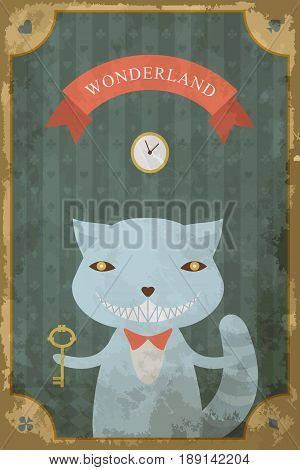 Postcard with character of Wonderland.Cheshire cat with  key. The inscription Wonderland. Vintage poster, card in old paper style, grunge texture