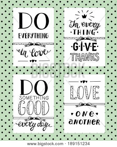 4 motivational inscriptions hand lettering. Poster. Love. Kindness To do