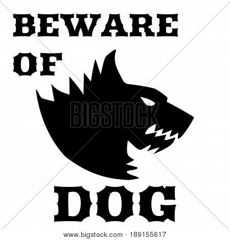 Beware of dog, brutal sign. Angry dog. Silhouette of a snarling dog. Vector flat illustration. Direwolf.
