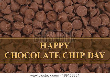 Happy Chocolate Chip Day message with dark milk chocolate chips background