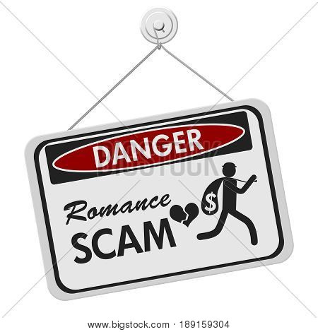 Romance Scam danger sign A black and white danger hanging sign with text Romance Scan and theft icon isolated over white 3D Illustration