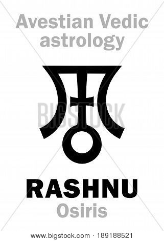 Astrology Alphabet: RASHNU (Osiris), Avestian vedic astral planet. Hieroglyphics character sign (single symbol).