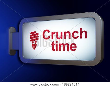 Business concept: Crunch Time and Energy Saving Lamp on advertising billboard background, 3D rendering