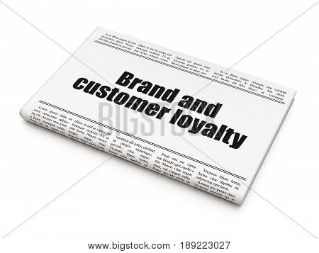 Marketing concept: newspaper headline Brand and Customer loyalty on White background, 3D rendering