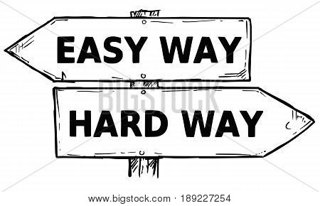 Vector cartoon doodle hand drawn crossroad wooden direction sign with two arrows pointing left and right as easy or hard way decision guide