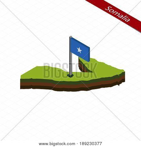 Somalia Isometric Map And Flag. Vector Illustration.