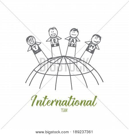Vector hand drawn International team concept sketch. International partners standing in row and showing letters of team word on their t-shirts