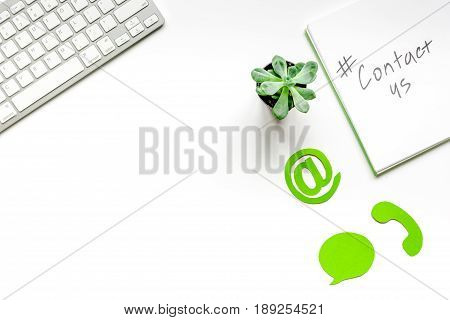Customer Support Service Desktop With Contact Us Signs On White Background Top View Mock-up