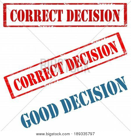 Set of stamps with text Correct Decision and Good Decision,vector illustration