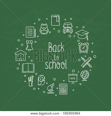 Back to school concept with thin line icons in circle. White chalk on a green school board. Vector illustration.