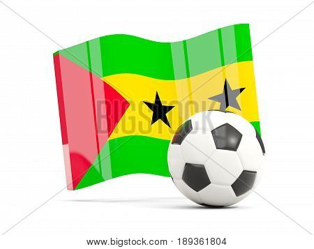 Football With Waving Flag Of Sao Tome And Principe Isolated On White