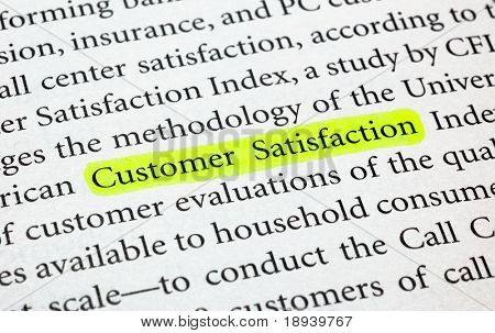 The words customer satisfaction highlighted with a marker