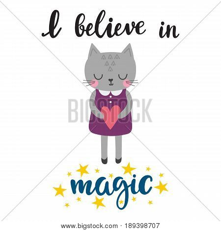 I Believe In Magic. Cute Little Kitty With Heart. Romantic Card, Wedding Invitation, Greeting Card O