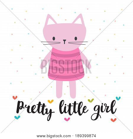 Pretty Little Girl. Cute Little Kitty. Romantic Card, Greeting Card Or Postcard. Illustration With B