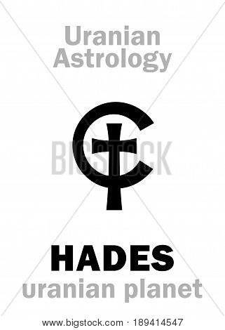 Astrology Alphabet: HADES, Uranian planet (trans-neptunian point). Hieroglyphics character sign (single symbol).