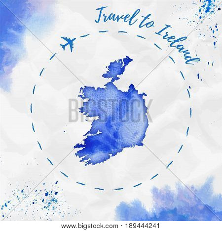 Ireland Watercolor Map In Blue Colors. Travel To Ireland Poster With Airplane Trace And Handpainted