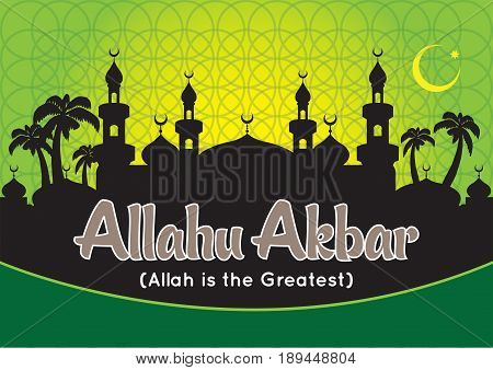 Allah Akbar (Allah is the greatest) on silhouette mosque background