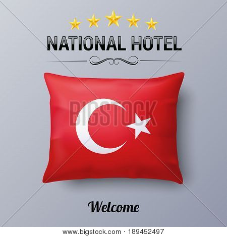 Realistic Pillow and Flag of Turkey as Symbol National Hotel. Flag Pillow Cover with Turkish flag