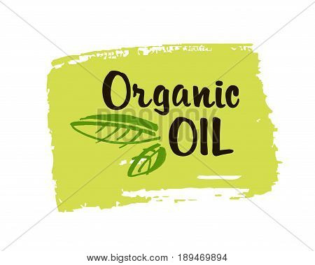 Organic oil hand drawn label isolated vector illustration. Natural beauty healthy lifestyle eco spa bio care ingredient. Organic oil badge icon logo for natural cosmetics. Eco friendly concept. Vector