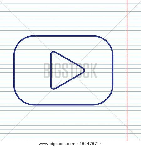 Play button sign. Vector. Navy line icon on notebook paper as background with red line for field.