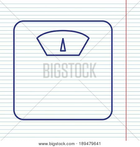 Bathroom scale sign. Vector. Navy line icon on notebook paper as background with red line for field.