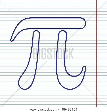 Pi greek letter sign. Vector. Navy line icon on notebook paper as background with red line for field.