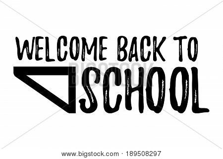 Welcome Back to School Typographic - Vintage Style Back to School.