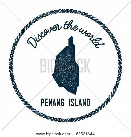 Penang Island Map In Vintage Discover The World Insignia. Hipster Style Nautical Postage Stamp, With