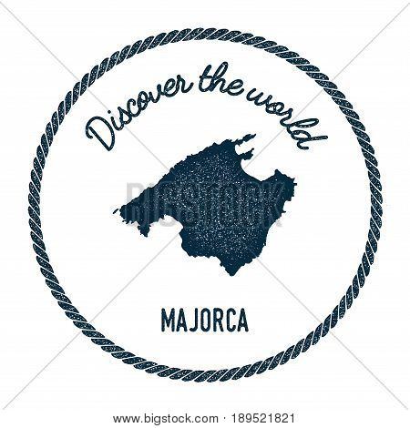 Majorca Map In Vintage Discover The World Insignia. Hipster Style Nautical Postage Stamp, With Round