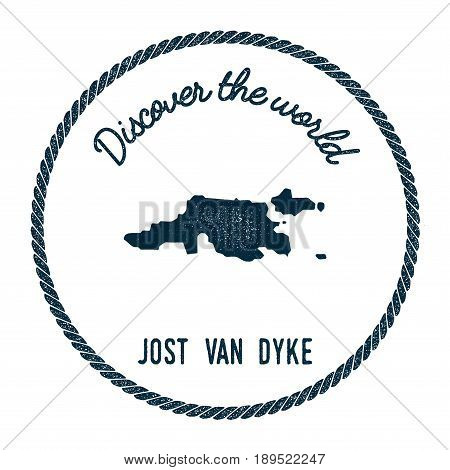 Jost Van Dyke Map In Vintage Discover The World Insignia. Hipster Style Nautical Postage Stamp, With