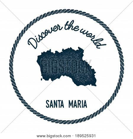 Santa Maria Island Map In Vintage Discover The World Insignia. Hipster Style Nautical Postage Stamp,