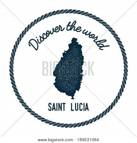Saint Lucia Map In Vintage Discover The World Insignia. Hipster Style Nautical Postage Stamp, With R