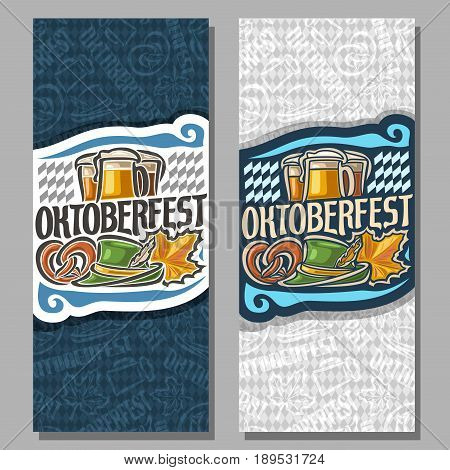 Vector vertical banners for Oktoberfest: 2 invite ticket on fest party on blue and grey rhombus background, art lettering title - oktoberfest, bavarian pretzel, green tyrolean hat, october maple leaf.