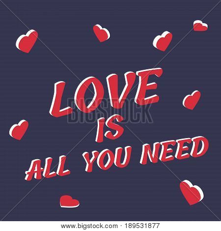 Isometric postcard with hearts and text Love is all you need