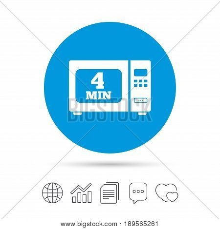 Cook in microwave oven sign icon. Heat 4 minutes. Kitchen electric stove symbol. Copy files, chat speech bubble and chart web icons. Vector