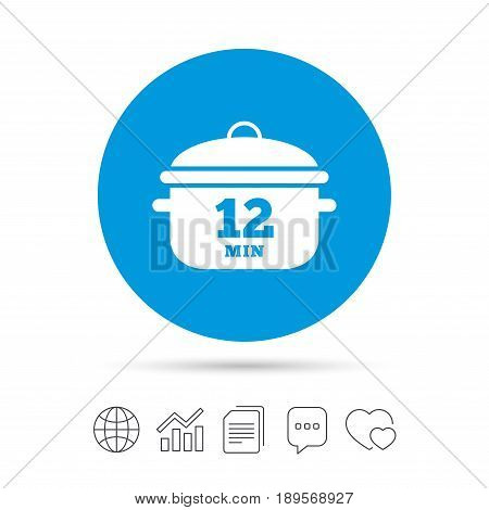 Boil 12 minutes. Cooking pan sign icon. Stew food symbol. Copy files, chat speech bubble and chart web icons. Vector