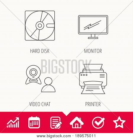 Monitor, printer and video chat icons. Hard disk linear sign. Edit document, Calendar and Graph chart signs. Star, Check and House web icons. Vector
