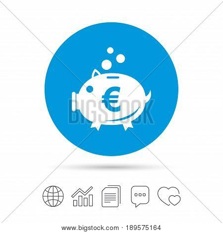 Piggy bank sign icon. Moneybox euro symbol. Copy files, chat speech bubble and chart web icons. Vector