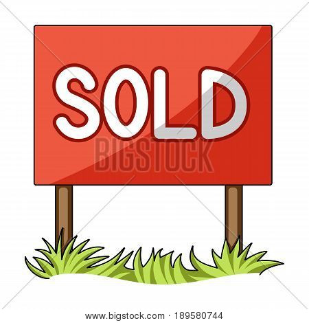 Signboard-sold.Realtor single icon in cartoon style vector symbol stock illustration .